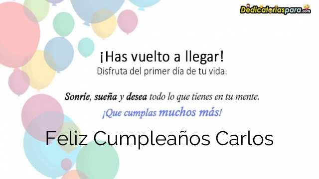 Mensajes Para Feliz Cumpleaños Carlos 𝐅𝐫𝐚𝐬𝐞𝐬