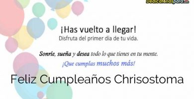 Feliz Cumpleaños Chrisostoma