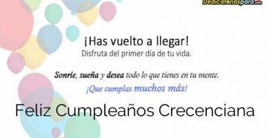 Feliz Cumpleaños Crecenciana