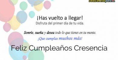 Feliz Cumpleaños Cresencia