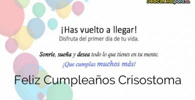 Feliz Cumpleaños Crisostoma