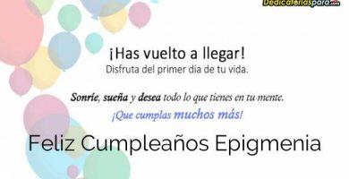 Feliz Cumpleaños Epigmenia