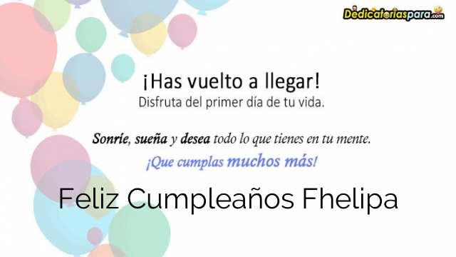 Feliz Cumpleaños Fhelipa