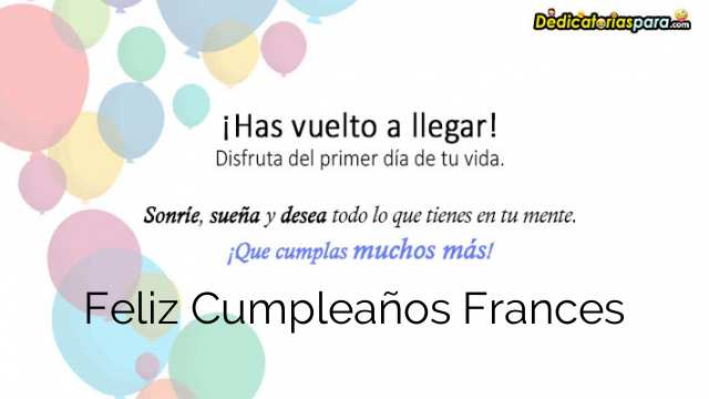 Mensajes Para Feliz Cumpleaños Frances 𝐅𝐫𝐚𝐬𝐞𝐬