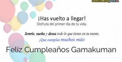 Feliz Cumpleaños Gamakuman