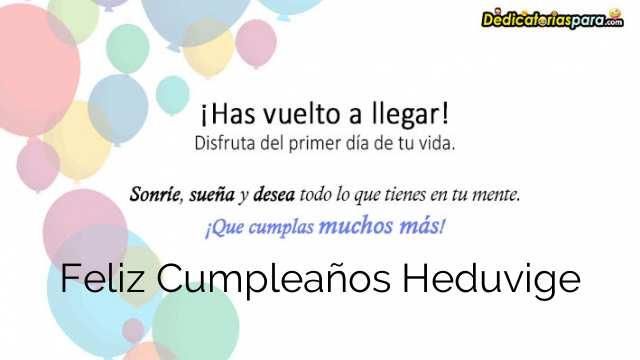 Feliz Cumpleaños Heduvige