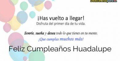 Feliz Cumpleaños Huadalupe