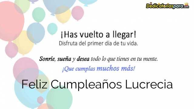 Feliz Cumpleaños Lucrecia