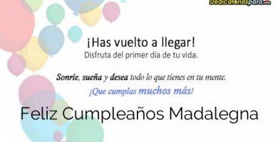 Feliz Cumpleaños Madalegna