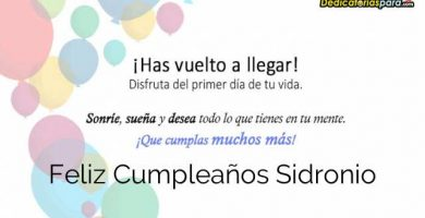 Feliz Cumpleaños Sidronio