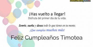 Feliz Cumpleaños Timotea