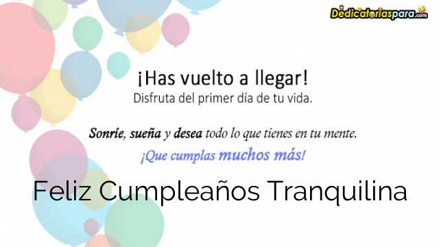 Feliz Cumpleaños Tranquilina