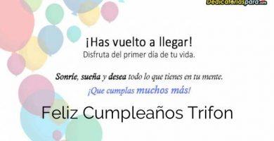 Feliz Cumpleaños Trifon