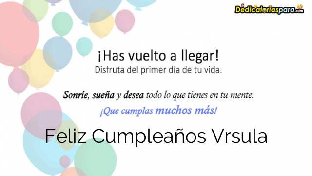 Feliz Cumpleaños Vrsula