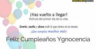 Feliz Cumpleaños Ygnocencia