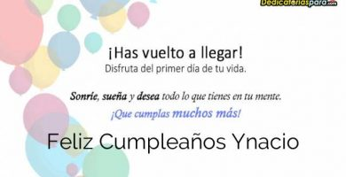 Feliz Cumpleaños Ynacio