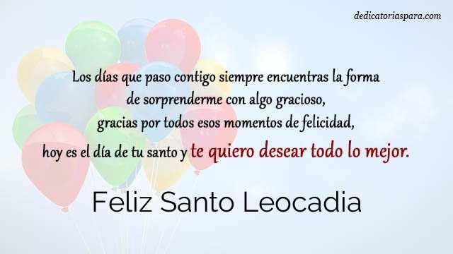 Feliz Santo Leocadia