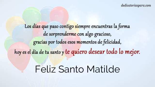 Feliz Santo Matilde