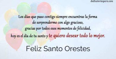 Feliz Santo Orestes