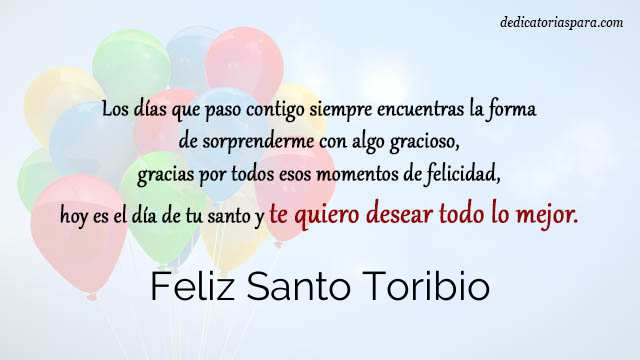 Feliz Santo Toribio